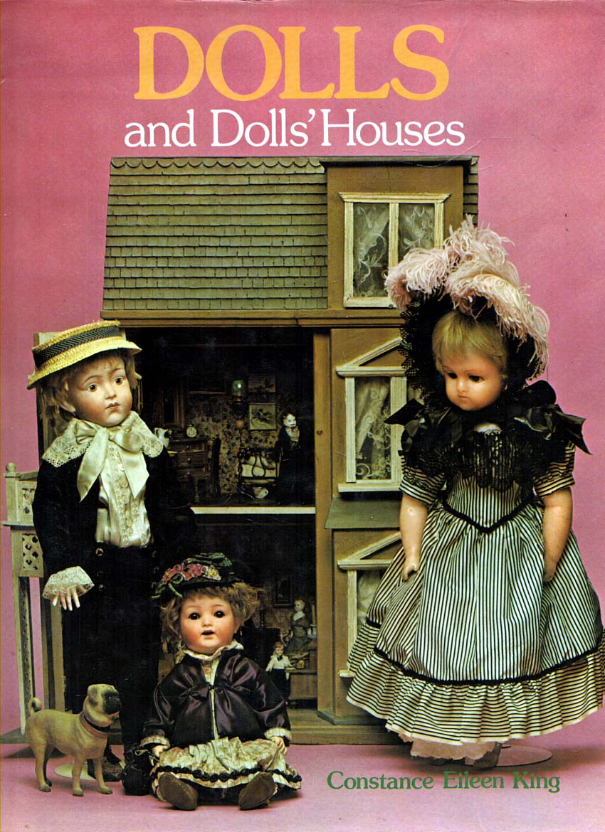KING, CONSTANCE EILEEN - Dolls and Dolls' Houses