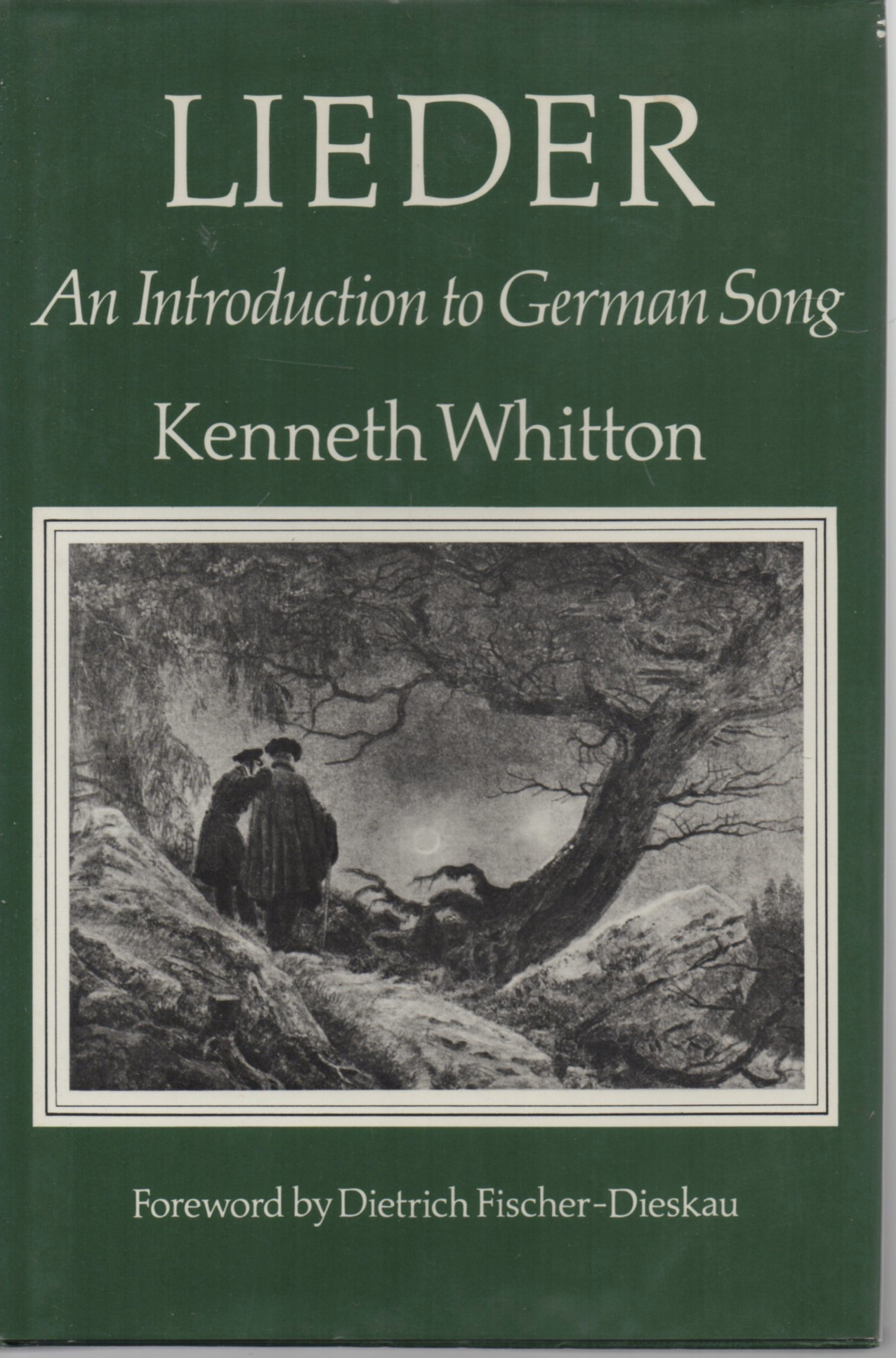 WHITTON, KENNETH - Lieder  An Introduction to German Song