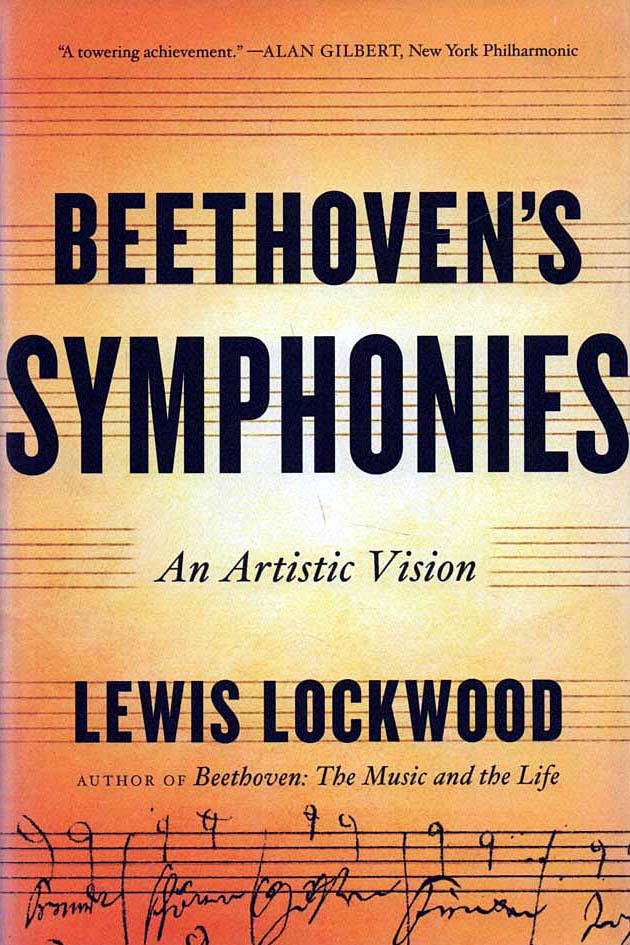 LOCKWOOD, LEWIS - Beethoven's Symphonies  An Artistic Vision