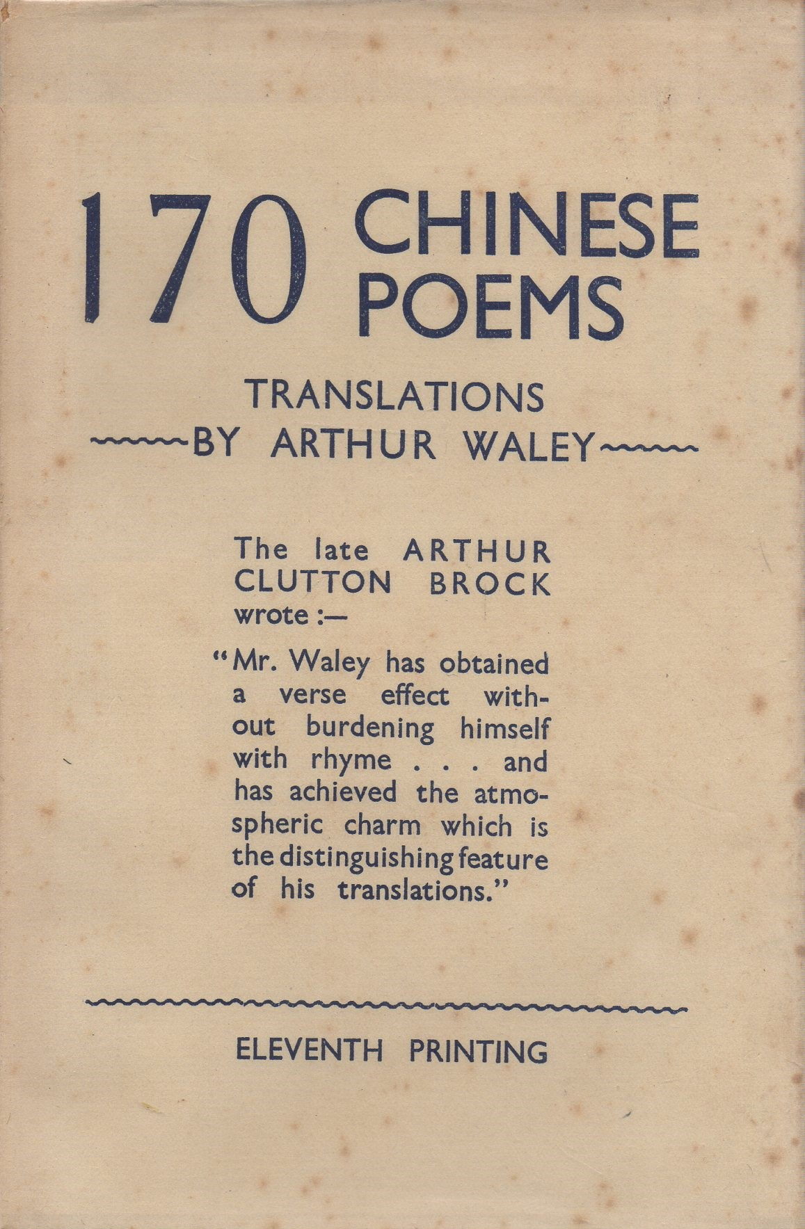 WALEY, ARTHUR (TRANS.) - One Hundred & Seventy Chinese Poems