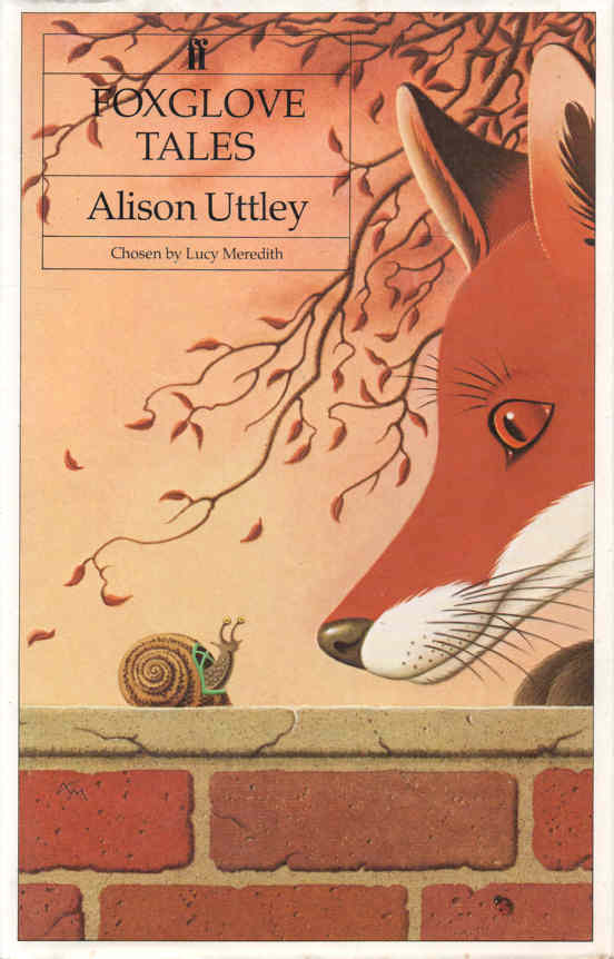 UTTLEY, ALISON (CHOSEN BY LUCY MEREDITH; ILLUSTRATED BY SHIRLEY FELTS) - Foxglove Tales