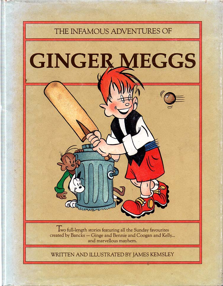 KEMSLEY, JAMES - The Infamous Adventures of Ginger Meggs  Ginger Meggs at Large and It's Sunday, Ginger Meggs