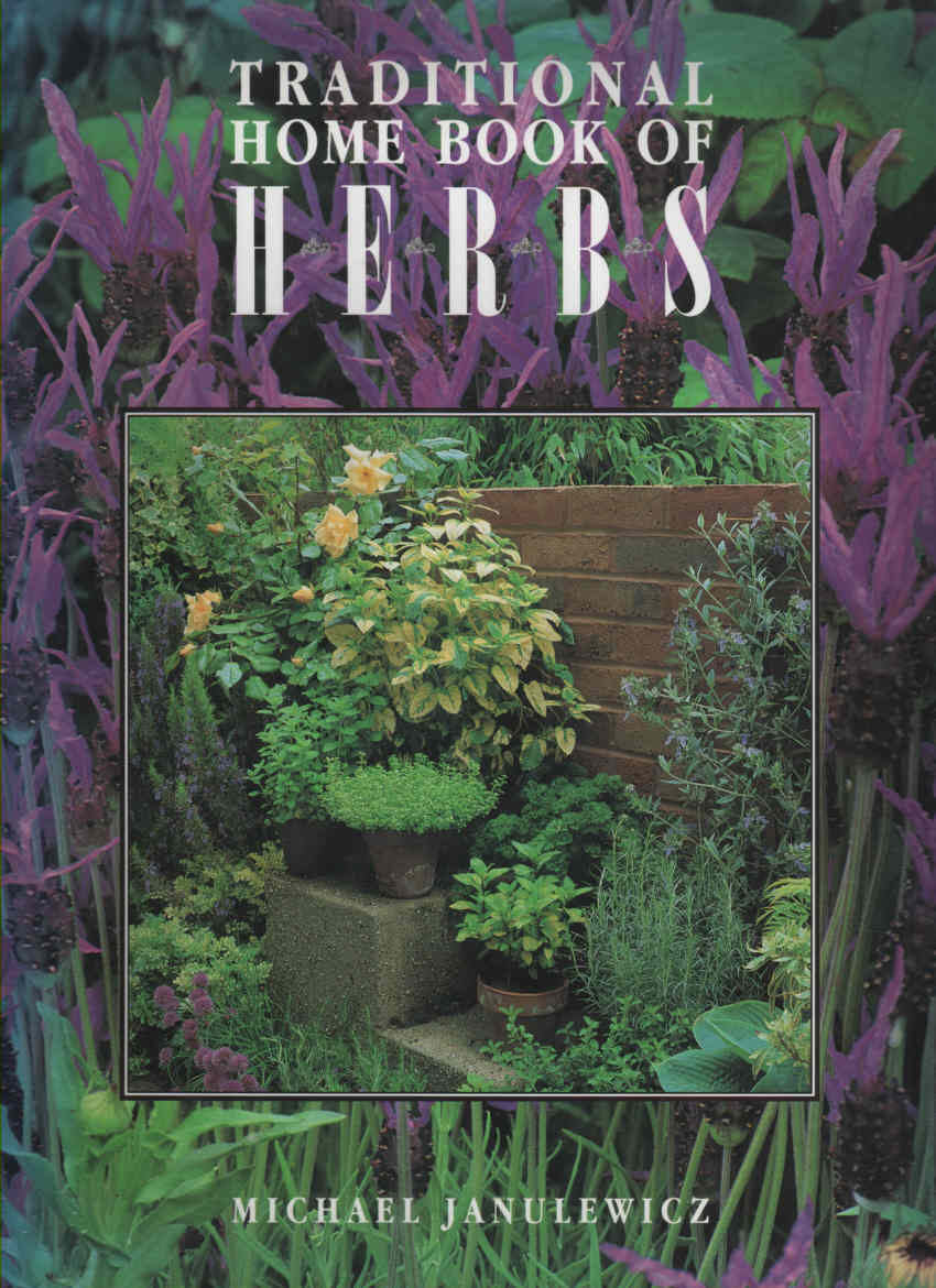 JANULEWICZ, MICHAEL - Traditional Home Book of Herbs