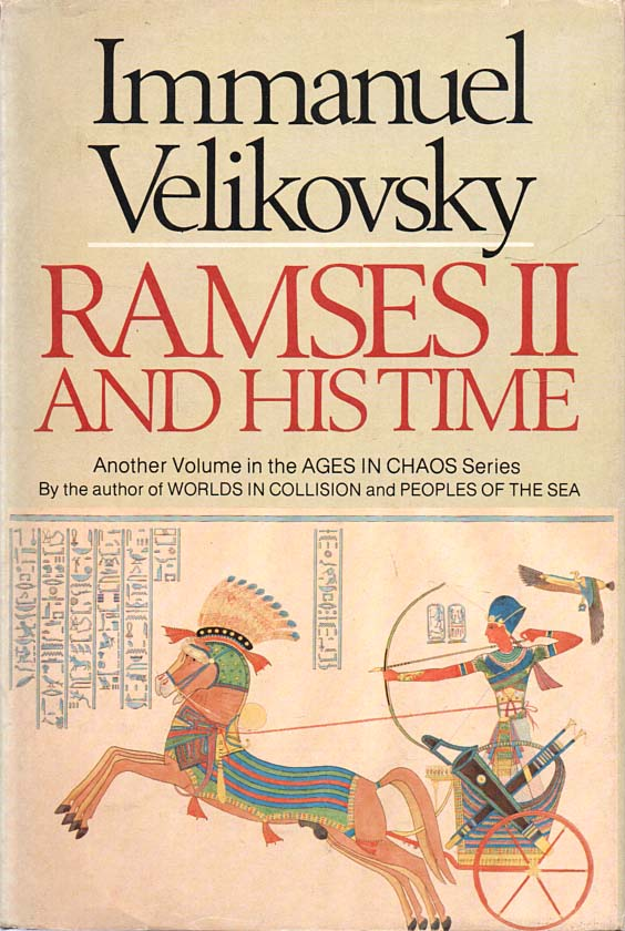 VELIKOVSKY, IMMANUEL - Ramses II and His Time  A Volume in the