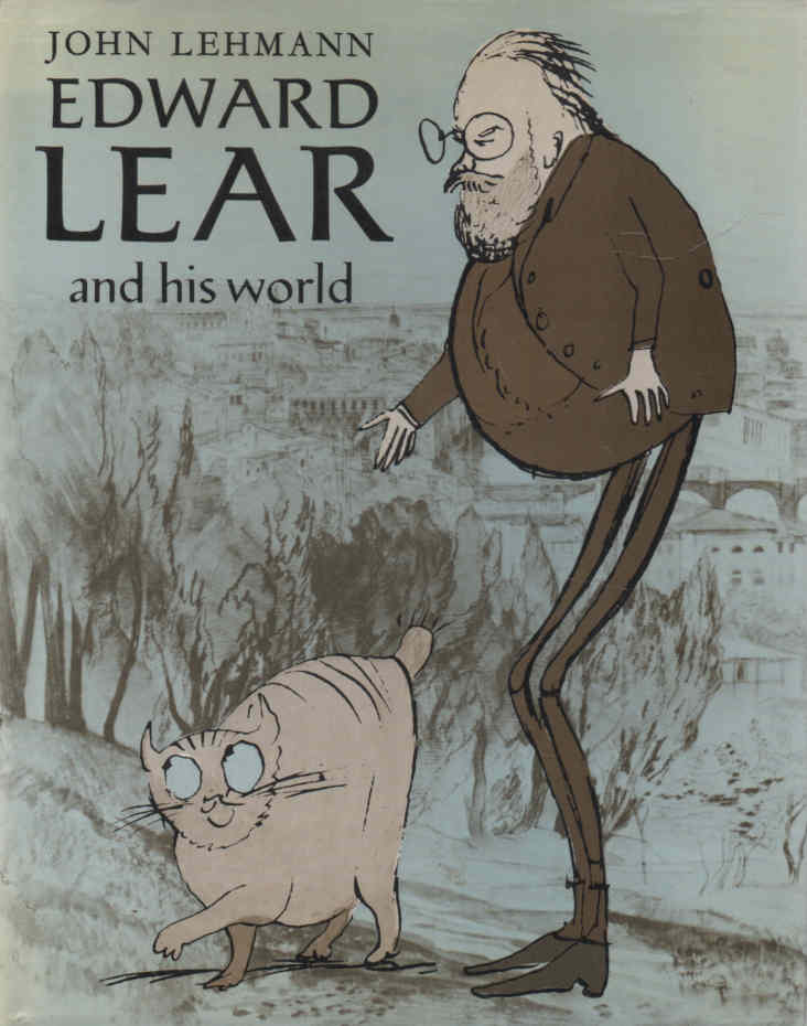 [EDWARD LEAR] LEHMANN, JOHN - Edward Lear and his world