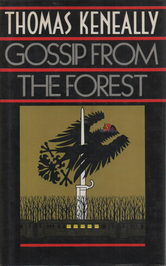 KENEALLY, THOMAS - Gossip from the Forest