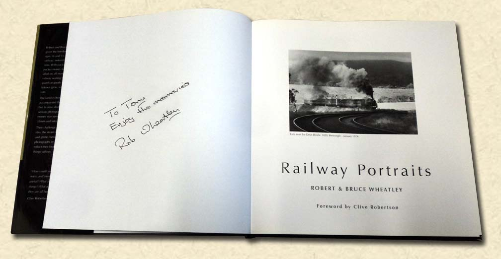 WHEATLEY, ROBERT & BRUCE (FOREWORD BY CLIVE ROBERTSON) - Railway Portraits - signed copy