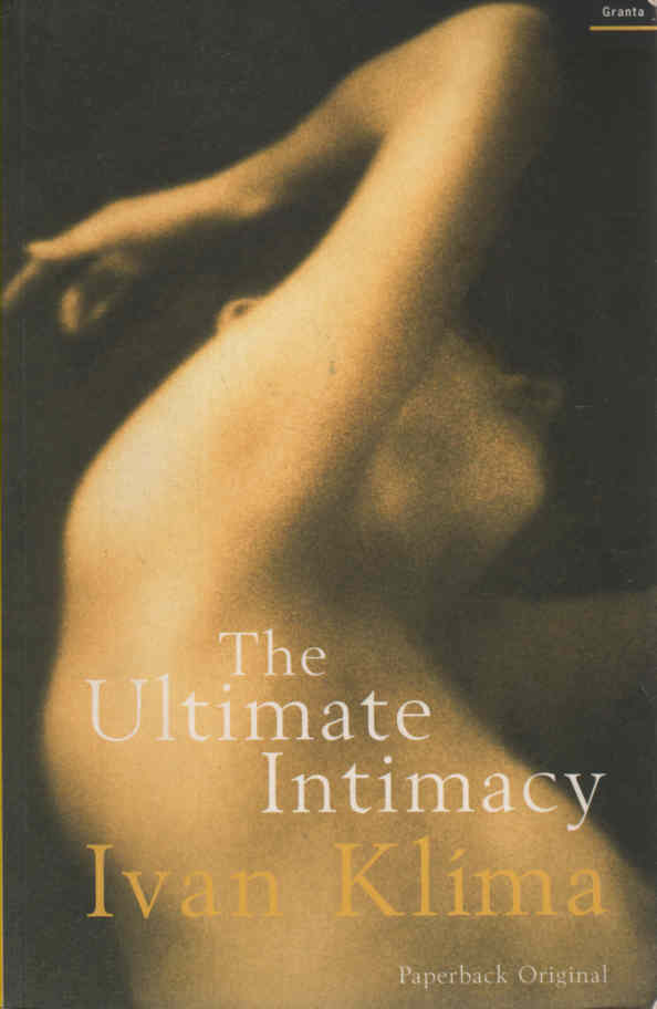 KLIMA, IVAN (A.G. BRAIN, TRANS.) - The Ultimate Intimacy