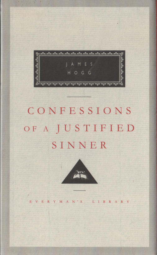 HOGG, JAMES - Confessions of a Justified Sinner - Everyman's Classic edition