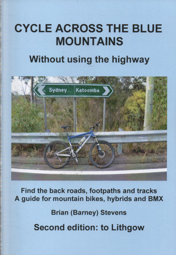 STEVENS, BRIAN (BARNEY) - Cycle Across the Blue Mountains  Without Using the Highway