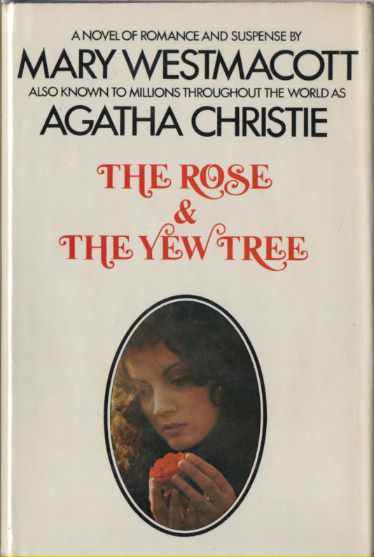 WESTMACOTT, MARY - The Rose and the Yew Tree