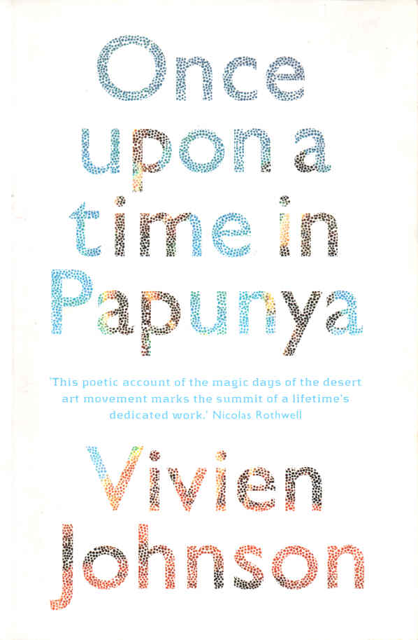 JOHNSON, VIVIEN - Once Upon a Time in Papunya