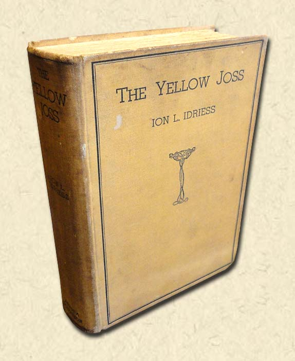 IDRIESS, ION L. - The Yellow Joss   And Other Tales