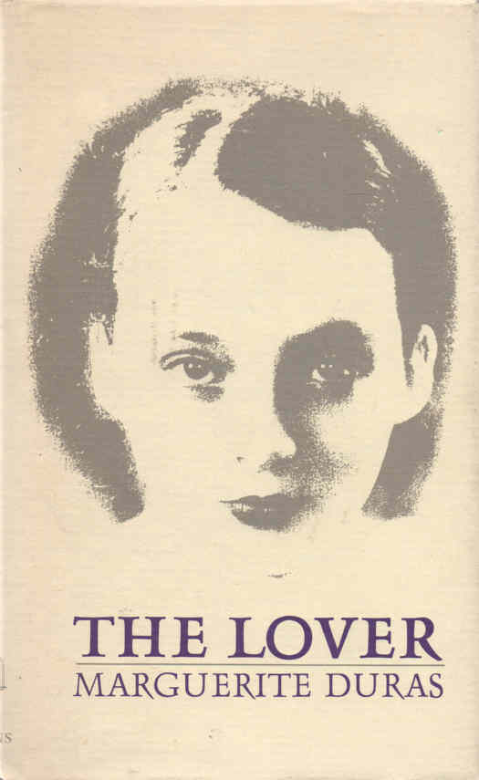 the lover marguerite duras themes One of the most important literary figures in france, marguerite duras won international acclaim after she was awarded the 1984 prix goncourt for her autobiographical novel the lover although duras had been writing fiction and directing films for over forty years.