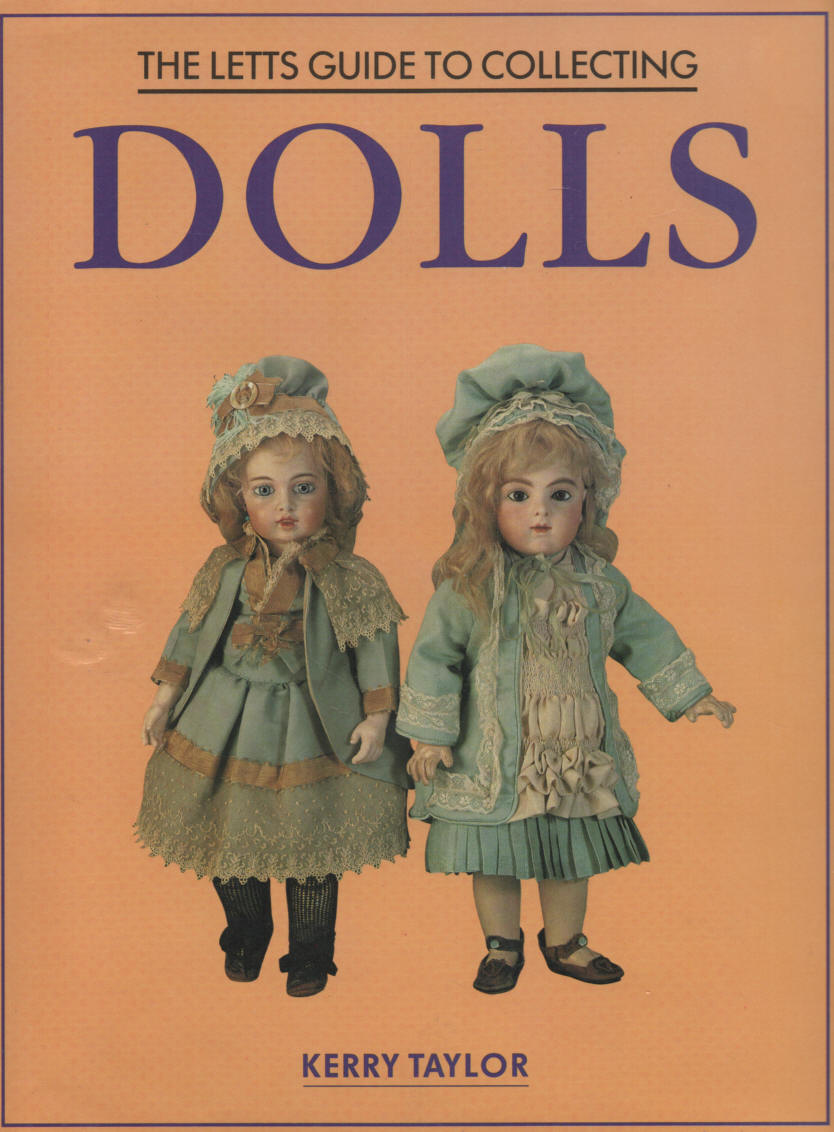 TAYLOR, KERRY - The Letts Guide to Collecting Dolls