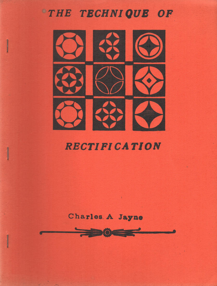 JAYNE, CHARLES A. - The Technique of Rectification - third, revised edition  Trident series