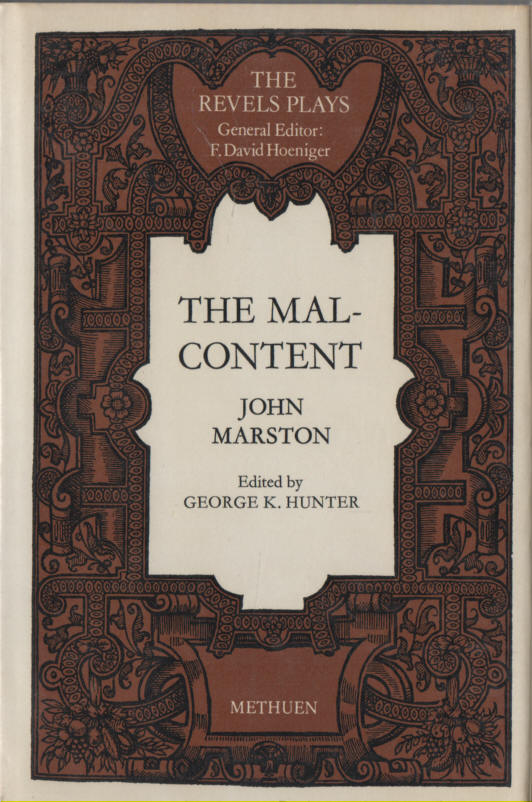 MARSTON, JOHN (GEORGE K HUNTER, ED.) - The Mal-Content - The Revels Plays series