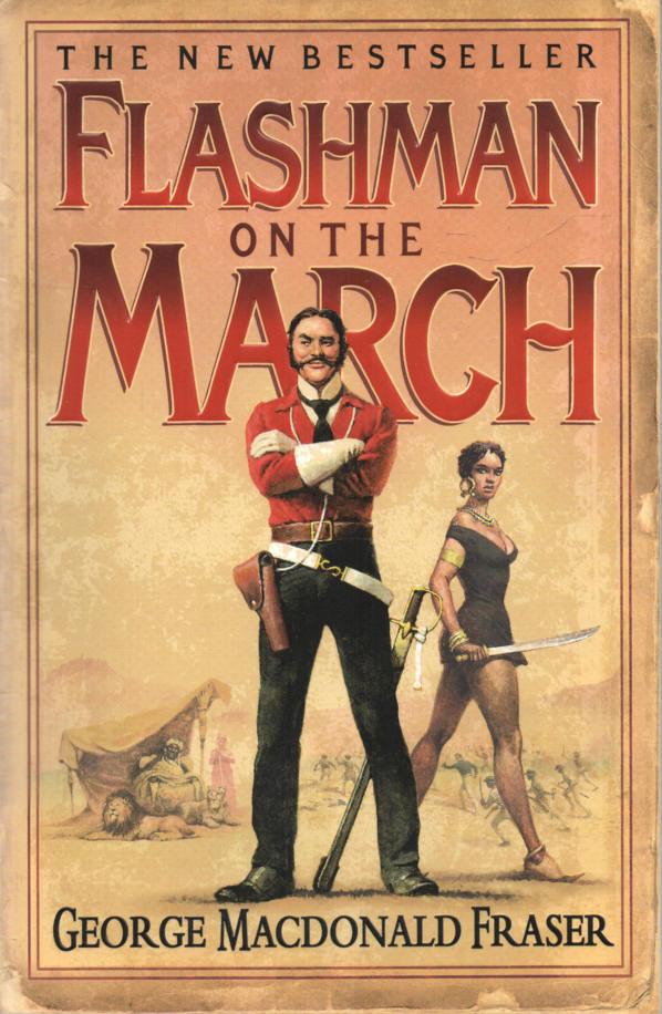 MACDONALD FRASER, GEORGE - Flashman on the March